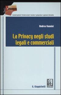 la privacy negli studi legali e commerciali